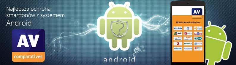 Najlepsza ochrona smartfonów z Android