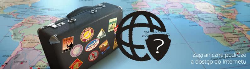 Zagraniczne podróże a dostęp do Internetu