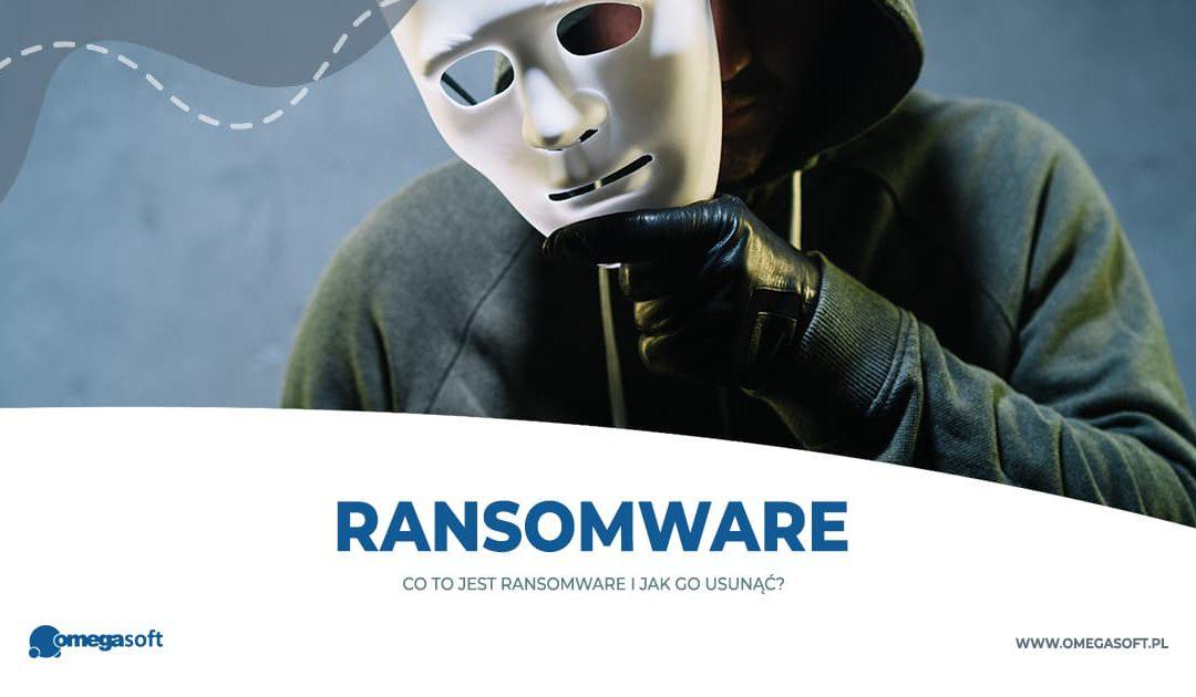 Ransomware – co to jest i jak go usunąć?