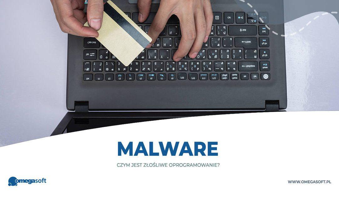 Malware, czyli złośliwe oprogramowanie