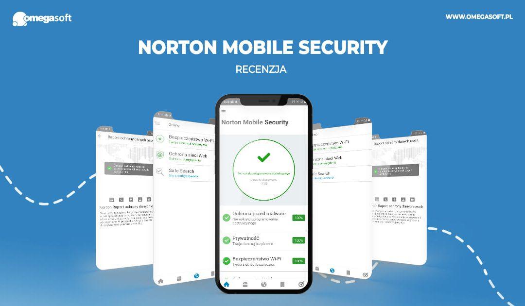 Ochrona Twojego smartfona z Norton Mobile Security – recenzja
