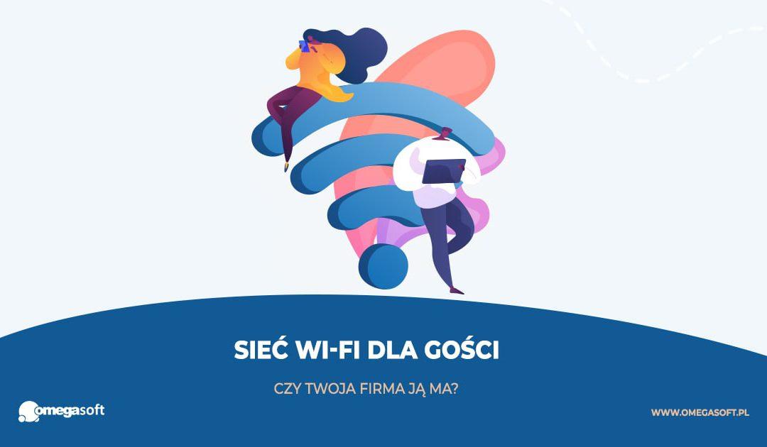Sieć WiFi dla gości – dlaczego Twoja firma powinna ją mieć?