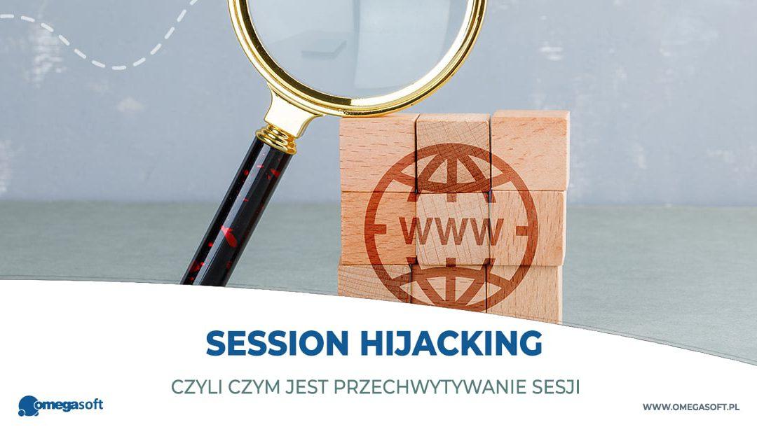 Przechwytywanie sesji (session hijacking)