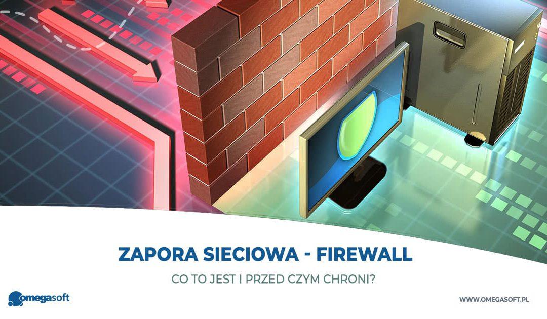Co to jest i przed czym chroni zapora sieciowa (firewall)?