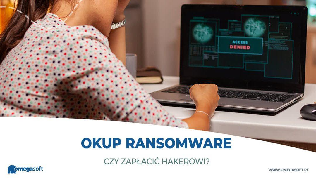 Atak ransomware – czy zapłacić okup?